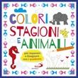 Colori stagioni e animali. Per imparare a disegnare con i quadretti. Ediz. a colori Libro di  Cristina Raiconi