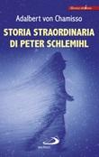 Storia straordinaria di Peter Schlemihl Libro di  Adalbert von Chamisso