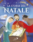 La storia di Natale Libro di  Lodovica Cima