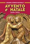Avvento e Natale 2018-2019. Sussidio liturgico-pastorale
