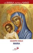 Maria Libro di  Giuseppe Forlai