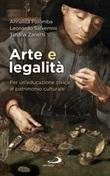 Arte e legalità. Per un'educazione civica al patrimonio culturale Libro di  Annalisa Palomba, Leonardo Salvemini, Tiziana Zanetti