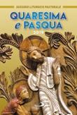 Quaresima e Pasqua 2019. Sussidio liturgico pastorale Libro di