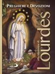 Preghiere e devozioni alla Madonna di Lourdes Libro di