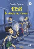 1958. Le storie in tasca Libro di  Guido Quarzo
