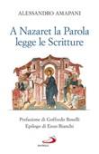 A Nazaret la parola legge le scritture Libro di  Alessandro Amapani