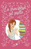 La principessa sul pisello. Ediz. a colori Libro di  Hans Christian Andersen