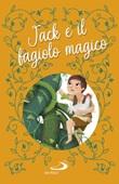 Jack e il fagiolo magico. Ediz. a colori Libro di