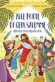 Alle porte di Gerusalemme. Percorso di Quaresima 2020 Libro di  Francesco Liera, Cristina Spadoni