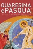 Quaresima e Pasqua 2020. Sussidio liturgico pastorale Libro di  Claudio Doglio
