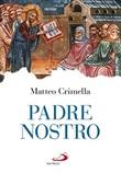 Padre nostro Libro di  Matteo Crimella