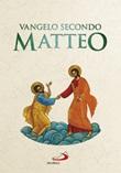 Vangelo secondo Matteo. Versione ufficiale CEI Libro di
