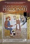 I tuoi peccati sono perdonati. Luca 7,48. 24 ore per il Signore 20-21 marzo 2020. Sussidio pastorale