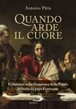 Quando arde il cuore. Riflessioni sulla Domenica della Parola istituita da papa Francesco Libro di  Antonio Pitta
