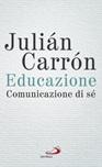 Educazione. Comunicazione di sé