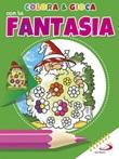 Colora & gioca con la fantasia. Ediz. illustrata Libro di