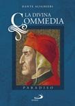 La Divina Commedia. Vol. 3: Libro di  Dante Alighieri