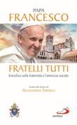 Fratelli tutti. Enciclica sulla fraternità e l'amicizia sociale Libro di Francesco (Jorge Mario Bergoglio)
