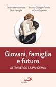 Giovani, famiglia e futuro attraverso la pandemia Libro di
