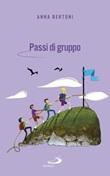 Passi di gruppo Ebook di  Anna Bertoni