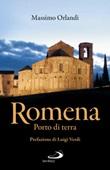 Romena. Porto di terra Ebook di  Massimo Orlandi