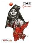 Sulle rotte dell'immaginario. Vol. 1: Africane