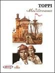Sulle rotte dell'immaginario. Vol. 2: Mediterranee