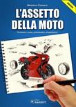 L' assetto della moto Ebook di  Massimo Cassano