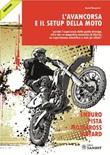 L' avancorsa e il setup della moto Ebook di  David Monasteri