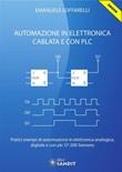 Automazione in elettronica cablata e con PLC Ebook di  Emanuele Loffarelli