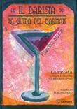 Il barista. La guida del barman. La prima guida italiana per barman (1920) Libro di  Ferruccio Mazzon