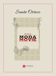 25 anni di Moda Movie Libro di  Sante Orrico
