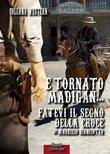 È tornato Madigan... fatevi il segno della croce Ebook di  Maurizio Bianciotto, Maurizio Bianciotto, Maurizio Bianciotto