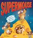 Supermouse. Ediz. a colori Libro di  M. Chambers, M. N. Tahl