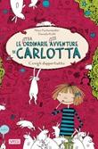 Conigli dappertutto. Le (stra)ordinarie (dis)avventure di Carlotta Ebook di  Alice Pantermüller