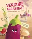 Verdure arrabbiate. La fabbrica delle cose inutili Ebook di  Claudio Gobbetti, Diana Nikolova