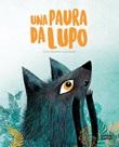 Una paura da lupo Ebook di  Giulia Pesavento, Susy Zanella