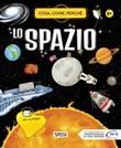 Lo spazio. Cosa, come, perché Ebook di  Irena Trevisan, Alberto Borgo, Mattia Cerato