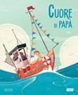 Cuore di papà Ebook di  Irena Trevisan, Enrico Lorenzi
