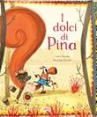 I dolci di Pina. New York Ebook di  Laura Carusino, Anna Laura Cantone