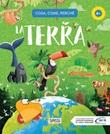 La Terra. Cosa, come, perché Ebook di  Giulia Pesavento, Gioia Alfonsi, Alberto Borgo, Enrico Lorenzi