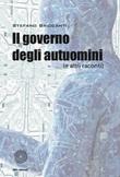 Il governo degli autuomini (e altri racconti) Libro di  Stefano Briccanti