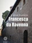 Francesca da Ravenna Libro di  Osiride Guerrini