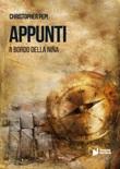 Appunti. A bordo della Niña Libro di  Christopher Pepi