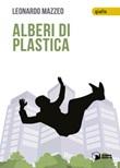 Alberi di plastica Libro di  Leonardo Mazzeo