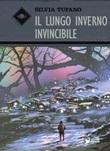 Il lungo inverno invincibile Libro di  Silvia Tufano