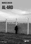 Al-Ard Libro di  Marco Zocchi