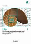Risolvere problemi matematici. Il mio punto di vista Libro di  Terence Tao
