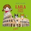 Laila scopre l'Italia. Ediz. a colori Libro di  Nicole Vascotto