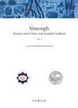Simorgh. Trenta interviste con iranisti italiani. Vol. 1: Libro di